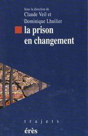 Prison En Changement (La) - Intérieur - Format classique