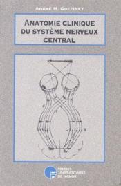Anatomie clinique du système nerveux central - Couverture - Format classique