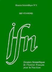 Les vitamines ; dossier scientifique n.5 - Couverture - Format classique
