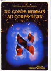 Corps humain au corps divin - Couverture - Format classique