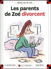 Les parents de Zoé divorcent - Couverture - Format classique