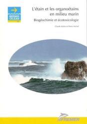 L'etain et les organoetains en milieu marin biogeochimie et ecotoxicologie - Couverture - Format classique