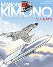 Missions Kimono T.7 ; A.M.N - Couverture - Format classique