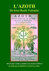 L'Azoth ou le moyen de faire de l'or - Couverture - Format classique