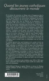 Quand les jeunes catholiques découvrent le monde ; les mouvements catholiques de jeunesse ; de la colonisation à la coopération (1920-1991) - 4ème de couverture - Format classique