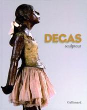 Degas sculpteur - Couverture - Format classique