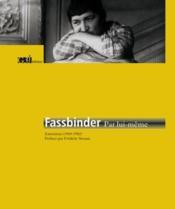 Fassbinder par lui-même ; entretiens (1969-1982) - Couverture - Format classique