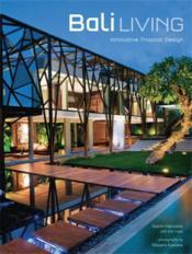 Bali Living /Anglais - Couverture - Format classique
