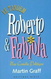 Le tandem Roberto et Fabiola - Couverture - Format classique