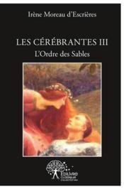 Les Cerebrantes Tome Iii - Couverture - Format classique