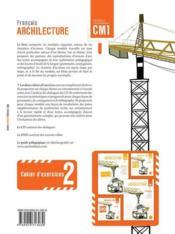 ARCHILECTURE ; cahier d'exercices t.2 ; CM1 - 4ème de couverture - Format classique