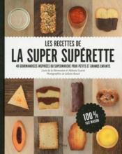 Les recettes de la super supérette - Couverture - Format classique