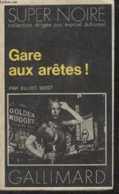 Collection Super Noire N° 58. Gare Aux Aretes. - Couverture - Format classique