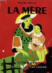 La Mere. Le Livre De Demain N° 23. - Couverture - Format classique