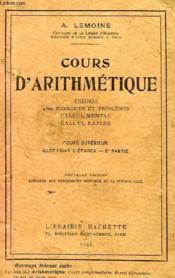 COURS D'ARITHMETIQUE, COURS SUPERIEUR, CERTIFICAT D'ETUDES, 2e PARTIE - Couverture - Format classique
