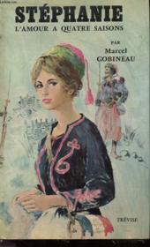 Stephanie - L'Amour A Quatre Saisons - Tome 1 - Couverture - Format classique
