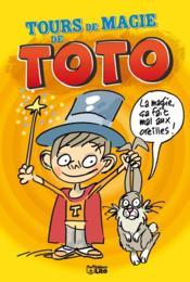 Lire et rire : tours de magie de Toto - Couverture - Format classique