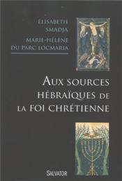 Racines bibliques ; traditions juives et chrétiennes - Couverture - Format classique