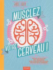 Musclez votre cerveau - Couverture - Format classique