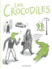 Les crocodiles - Couverture - Format classique