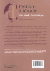Prendre à témoin ; une étude linguistique - 4ème de couverture - Format classique