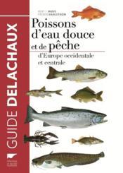 Poissons d'eau douce et de pêche d'Europe occidentale et centrale - Couverture - Format classique