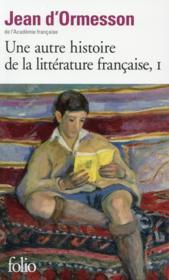 Une autre histoire de la littérature française t.1 - Couverture - Format classique