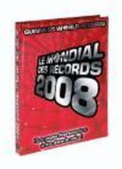 Le mondial des records (édition 2008) - Couverture - Format classique
