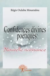 Confidences divines poétiques - Couverture - Format classique