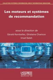 Les moteurs et systèmes de recommandation - Couverture - Format classique