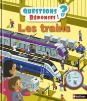 QUESTIONS REPONSES 5+ ; les trains - Couverture - Format classique