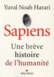 Sapiens ; une brève histoire de l'humanité - Couverture - Format classique