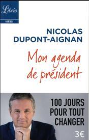 Mon agenda de président ; 100 jours pour tout changer - Couverture - Format classique