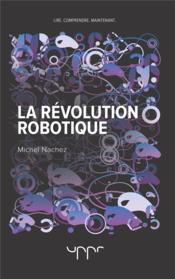 La revolution robotique - Couverture - Format classique