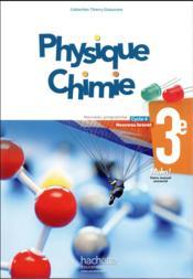 Physique-chimie ; cycle 4 / 3e ; livre de l'élève (édition 2017) - Couverture - Format classique