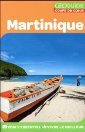 GEOguide coups de coeur ; Martinique - Couverture - Format classique