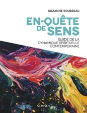 En-quête de sens ; guide de la dynamique spirituelle contemporaine - Couverture - Format classique