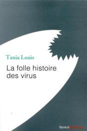 La folle histoire des virus - Couverture - Format classique
