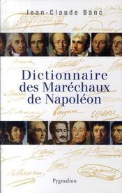 Dictionnaire des maréchaux de napoléon - Intérieur - Format classique