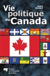 Vie politique au Canada - Couverture - Format classique