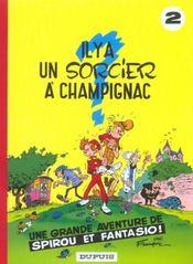Les aventures de Spirou et Fantasio T.2 ; il y a un sorcier à Champignac - Intérieur - Format classique