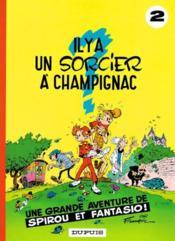 Les aventures de Spirou et Fantasio T.2 ; il y a un sorcier à Champignac - Couverture - Format classique