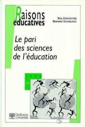 Le pari des sciences de l'éducation - Couverture - Format classique