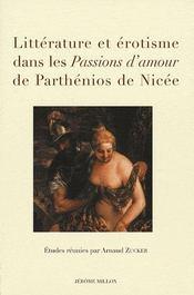 Littérature et érotisme dans les passions d'amour de Parthénios de Nicée - Intérieur - Format classique