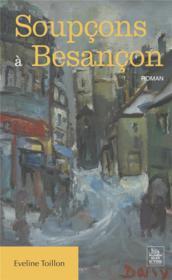 Soupcons à Besançon - Couverture - Format classique