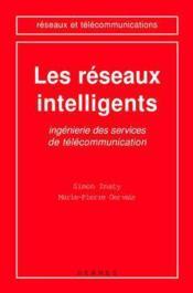 Les reseaux intelligents : ingenierie des services de telecommunication (coll. reseaux et telecommun - Couverture - Format classique