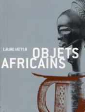 Objets africains - Couverture - Format classique