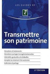 Transmettre son patrimoine (1e édition) - Couverture - Format classique