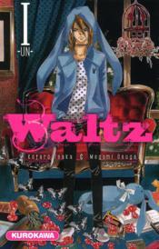 Waltz ; courage, détermination, confrontation t.1 - Couverture - Format classique