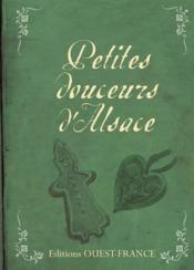 Petites douceurs d'Alsace - Couverture - Format classique